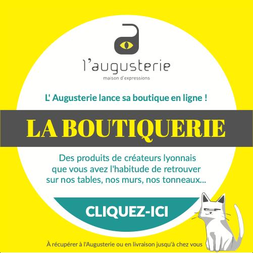 Illustration la boutiquerie l'augusterie, des produits de créateurs lyonnais que vous avez l'habitude de retrouver sur nos tables, nos murs, nos tonneaux